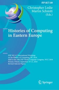 "Cover of the edited volume ""Histories of Computing in Eastern Europe"""