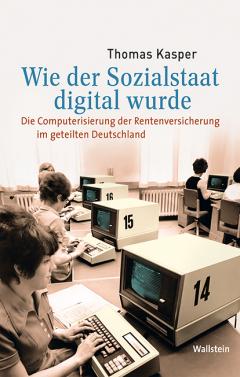 Cover:  Wie der Sozialstaat digital wurde